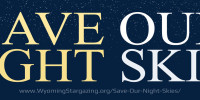 Save Our Night Skies Campaign Kick-off Event