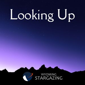 Looking Up Podcast